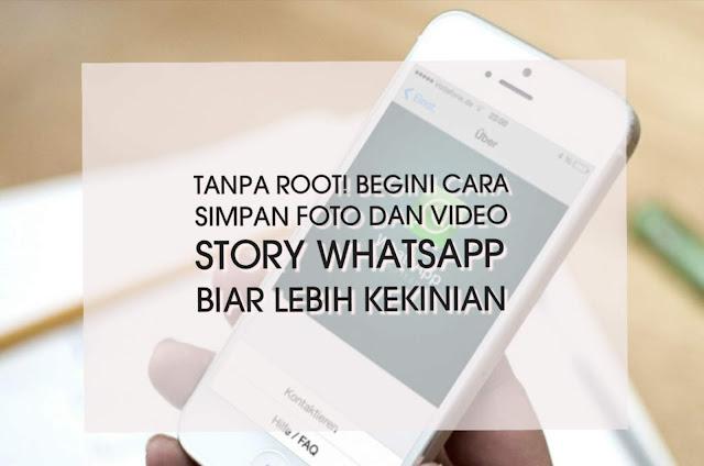 Cara simpan foto dan video story Whatsapp kekinian