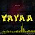 AUDIO | Kitale - Yayaa | Download New song