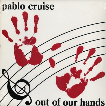 Pablo Cruise Out of our hands 1983 aor melodic rock music blogspot albums