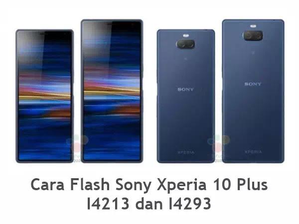 Flash Sony Xperia 10 Plus I4213 dan I4293
