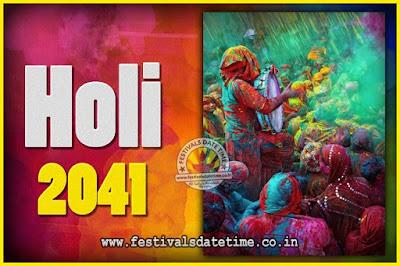 2041 Holi Festival Date & Time, 2041 Holi Calendar
