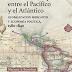 Presentación Libro: La América española: entre el Pacífico y el Atlántico (1580-1840).
