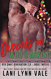 Depends On Who's Asking by Lani Lynn Vale
