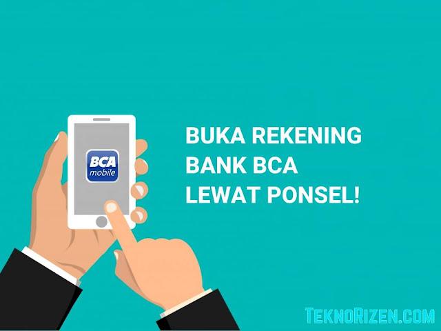 Cara Buka Rekening Bank BCA Lewat Ponsel (Panduan Lengkap)