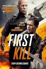 First Kill (2017) เฟิร์ส คิล