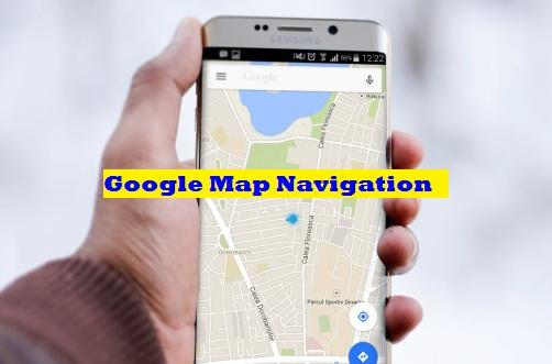 Google Map Navigation