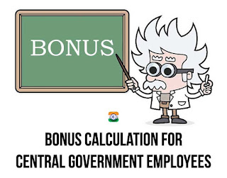 Bonus (Ad-hoc bonus) Calculation for Central Government Employees