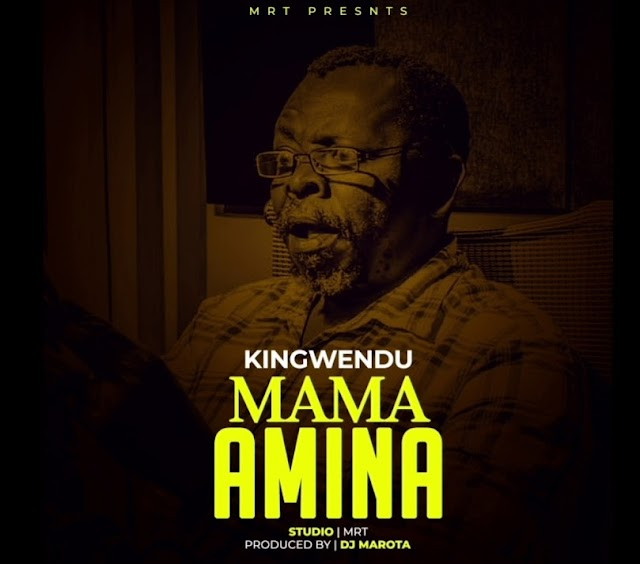 KINGWENDU AUDIO MAMA AMINA