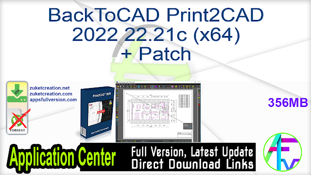 BackToCAD Print2CAD 2022 22.21c (x64) + Patch
