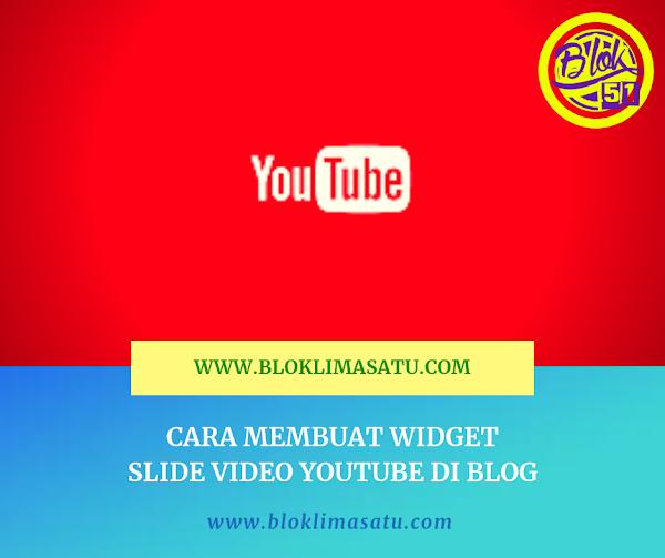 Ingin Membuat Slide Video Youtube Di Blog? Begini Caranya