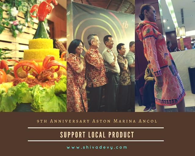 9th Anniversary Aston Marina Ancol: Dukung Produk Lokal