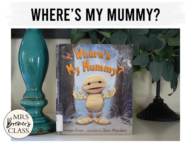 Where's My Mummy book study unit Common Core literacy companion activities and craftivity Halloween K-1