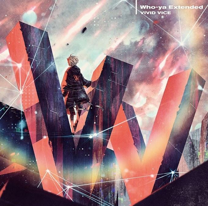 Who-ya Extended – VIVID VICE (Single) / Jujutsu Kaisen OP2