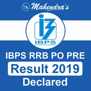 IBPS RRB PO PRE Result 2019 Declared : Check Here