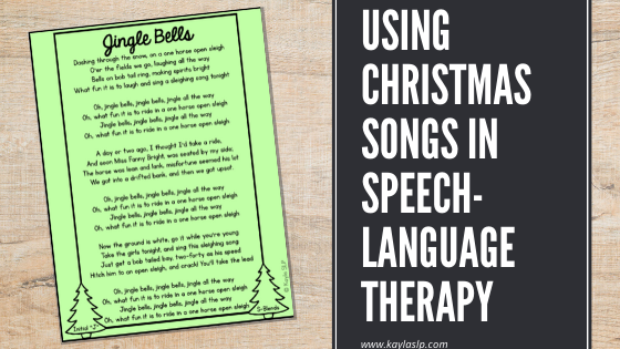 Using Christmas Songs in Speech-Language Therapy