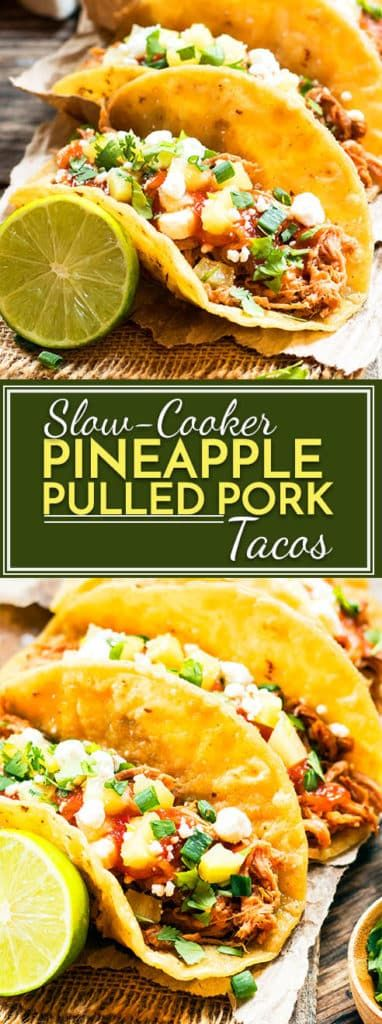 Best Slow Cooker Pineapple Pulled Pork Tacos