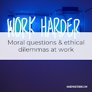 50 Questions with Ethical Dilemmas at Work