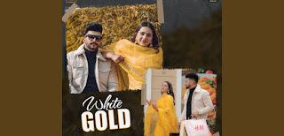 White Gold Lyrics in English – Nawab x Gurlez Akhtar