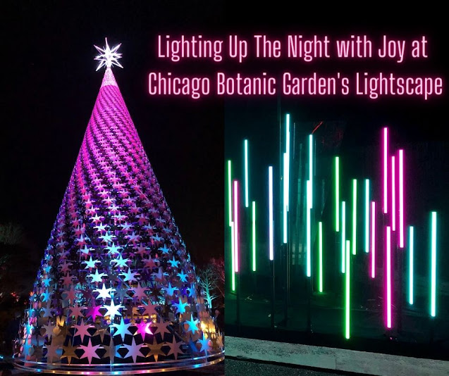 Lighting Up The Night with Joy at Chicago Botanic Garden's Lightscape