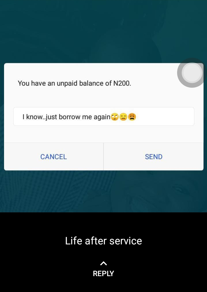 You Might Not Believe What An Ex-Corp Member Replied His Network Provider After He Was Reminded Of His Unpaid Balance Of N200