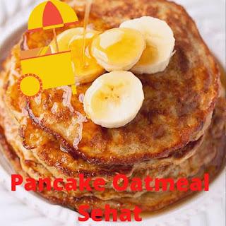 Membuat Pancake Oatmeal Sehat