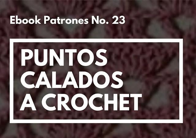 Ebook No. 23 Puntos Calados a Crochet