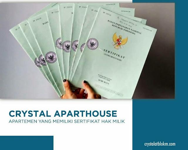 Alasan memilih Crystal Aparthouse Jakarta Selatan
