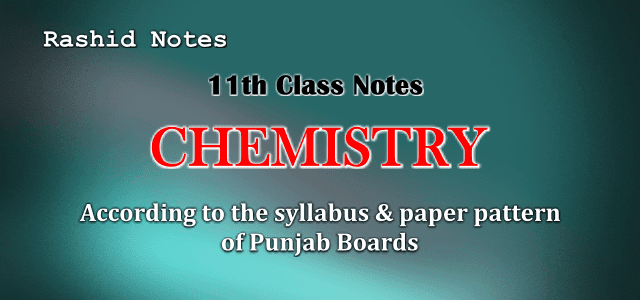 Chemistry 1st Year Notes PDF Download