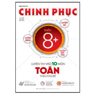 Chinh Phục Luyện Thi Vào 10 Môn Toán Theo Chủ Đề ebook PDF-EPUB-AWZ3-PRC-MOBI