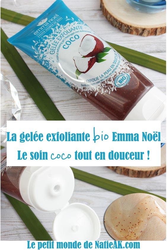 gelée exfoliante Emma Noel avis