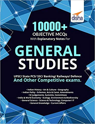 10000+ Objective MCQs with Explanatory Notes for General Studies