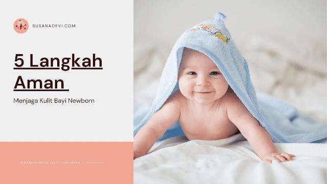perawatan kulit bayi