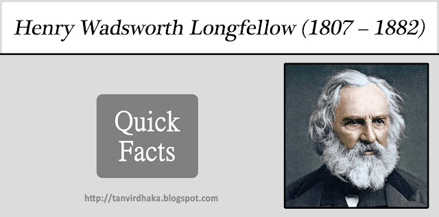 Henry Wadsworth Longfellow Quick Facts
