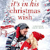 #bookreview #fivestarread - It's In His Christmas Wish (Red River Valley #5)  Author: Shelly Alexander  @ShellyCAlexande