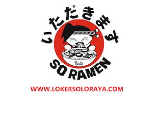 Loker Solo Bulan Agustus 2020 di So Ramen Indonesia