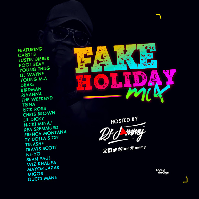 DJJAMMY FAKE HOLIDAY MIXTAPE