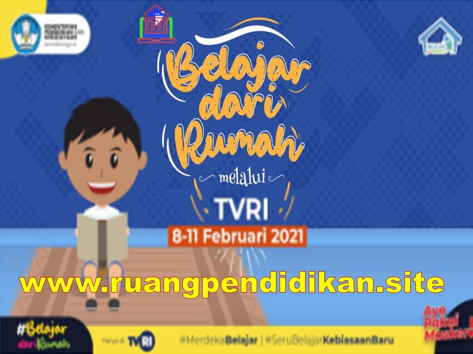 Jadwal Dan Materi BDR Di TVRI 8-12 februari