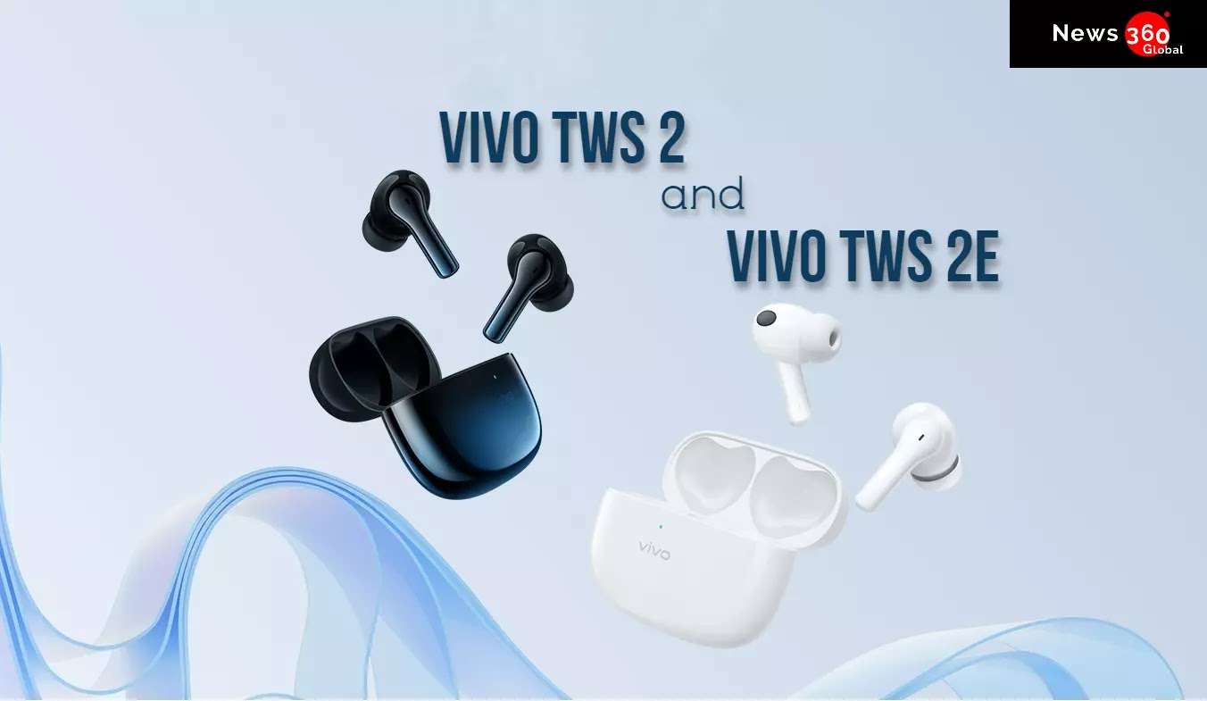 Vivo Launched TWS 2 and TWS 2e Truely Wireless Earphones, Vivo TWS 2 and Vivo TWS 2e price and Specifications