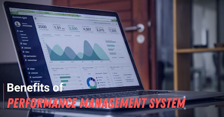 Benefits of Performance Management System - Tips for You
