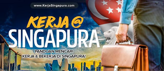 Panduan Untuk Mencari Kerja Dan Bekerja Di Singapura