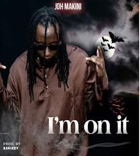 DOWNLOAD AUDIO | Joh Makini - Im On It  mp3