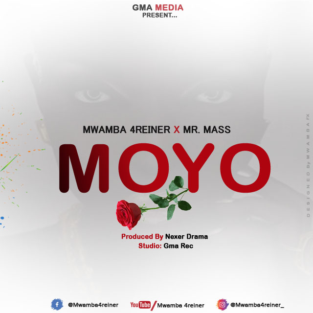 DOWNLOAD AUDIO: Mwamba 4reiner X Mr. Mass - MOYO