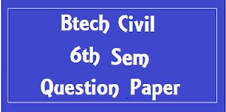 Mdu BTech Civil 6th Sem Question Papers 2018