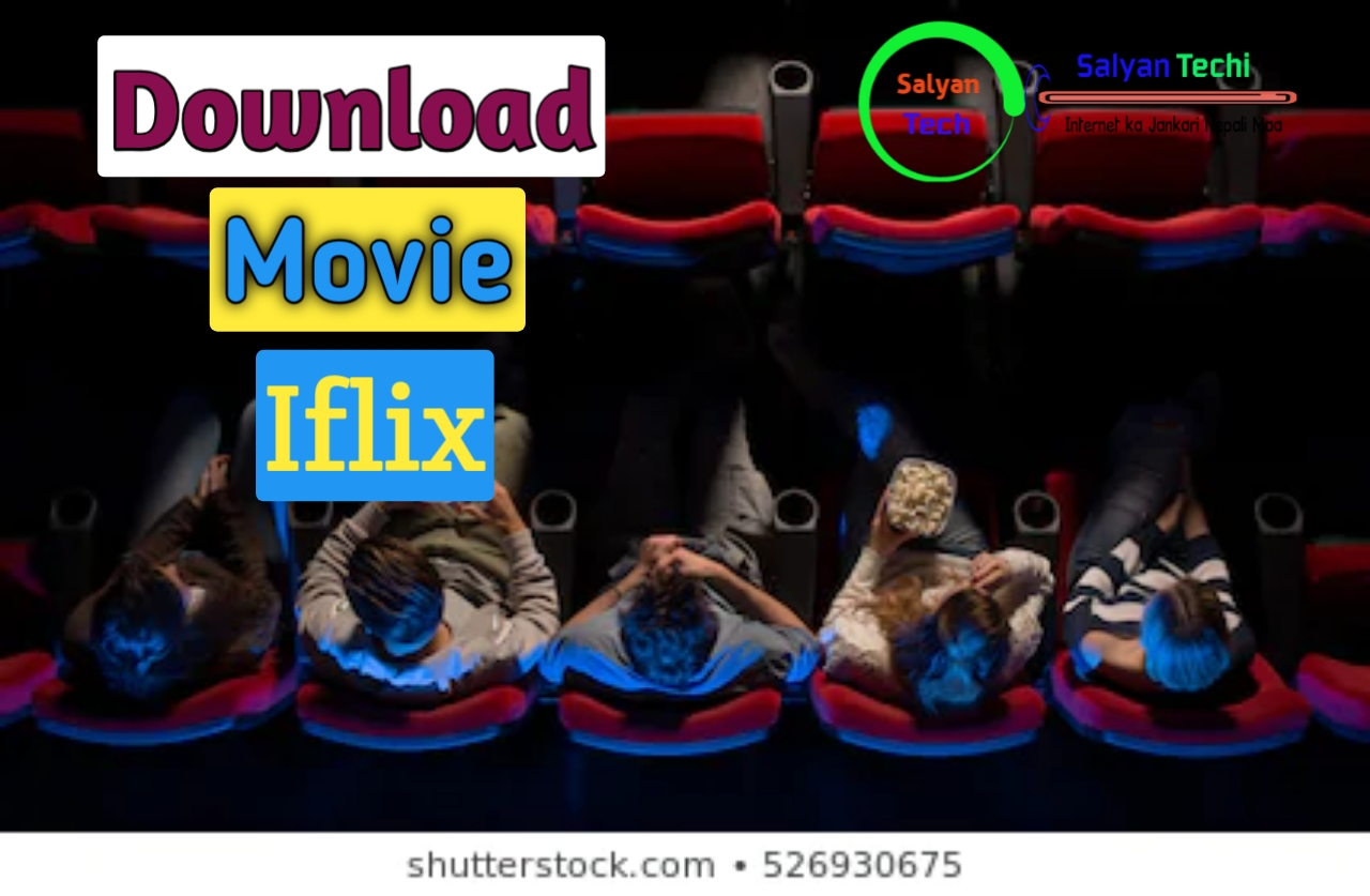 Download Free Nepali Movie With Iflix
