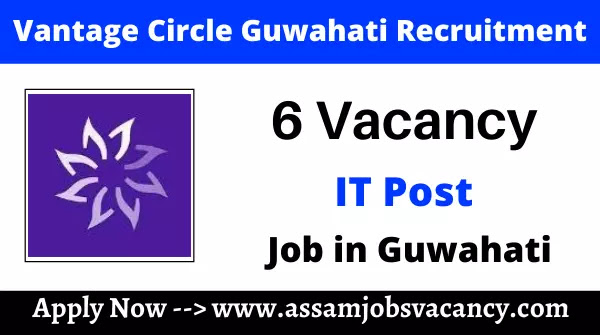Vantage Circle Guwahati Recruitment 2021