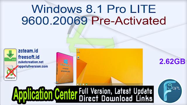 Windows 8.1 Pro LITE 9600.20069 Pre-Activated
