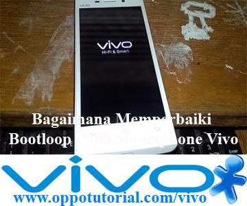 Bagaimana Memperbaiki Bootloop Pada Smartphone Vivo