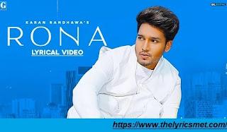 Rona Song Lyrics | Karan Randhawa | Latest Punajabi Songs 2020 | Geet MP3