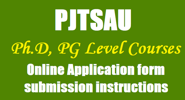 PJTSAU Ph.D, PG Level Courses Online Application form submission instructions 2017,PJTSAU PG PHD Entrance exam.png