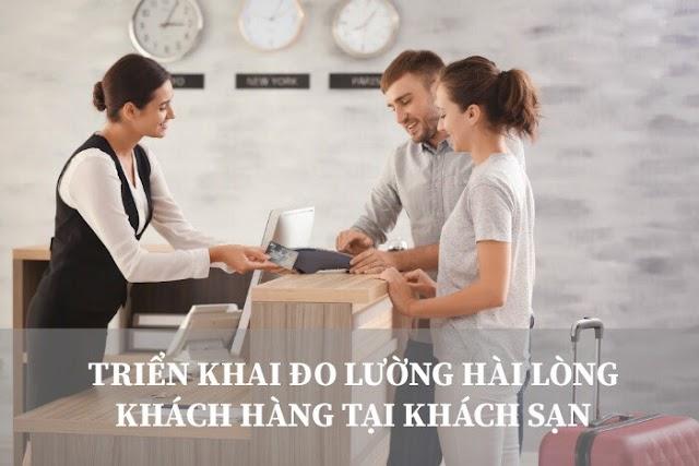 Triển khai đo hài lòng khách hàng tại khách sạn, nhà nghỉ